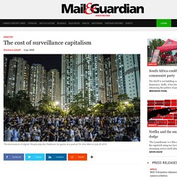 The cost of surveillance capitalism – The Mail & Guardian