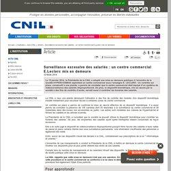 Surveillance excessive des salariés: un centre commercial E.Leclerc mis en demeure