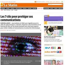 Surveillance: Les 7 clés pour protéger ses communications - News High-Tech: Web