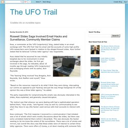 The UFO Trail: Roswell Slides Saga Involved Email Hacks and Surveillance, Community Member Claims