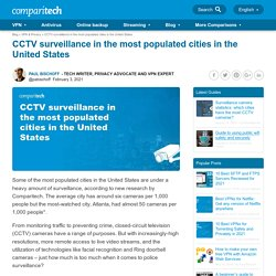CCTV surveillance in the most populated cities in the United States - Comparitech