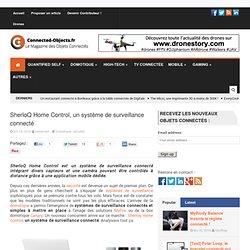 SherloQ Home Control, un système de surveillance connecté
