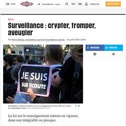 Surveillance: crypter, tromper, aveugler
