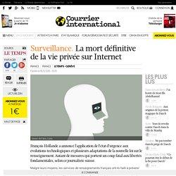 Surveillance. La mort définitive de la vie privée sur Internet