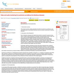 PATENT STORM 18/01/05 US Patent 7447333 - Video and audio monitoring for syndromic surveillance for infectious diseases