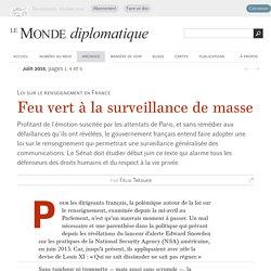 Feu vert à la surveillance de masse, par Félix Tréguer (Le Monde diplomatique, juin 2015)
