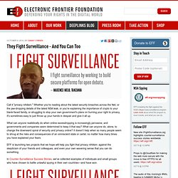 They Fight Surveillance - And You Can Too
