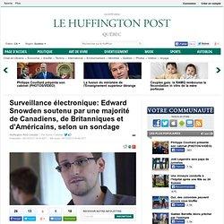 Espionnage: Snowden soutenu par une majorité d'Américains, de Britanniques et de Canadiens, selon un sondage