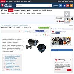 Utiliser la vidéo surveillance en entreprise