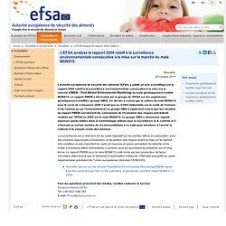 EFSA 25/10/11 L'EFSA analyse le rapport 2009 relatif à la surveillance environnementale consécutive à la mise sur le marché du m
