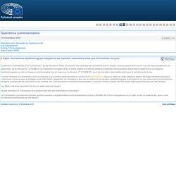 PARLEMENT EUROPEEN - Réponse à question E-008531-16 Surveillance épidémiologique obligatoire des maladies vectorielles telles que la borréliose de Lyme