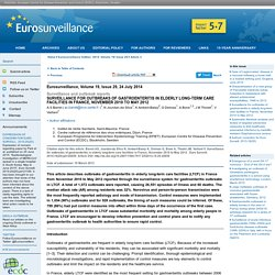 Eurosurveillance, Volume 19, Issue 29, 24 July 2014 Surveillance for outbreaks of gastroenteritis in elderly long-term care facilities in France, November 2010 to May 2012