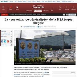 La «surveillance généralisée» de la NSA jugée illégale