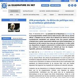 LPM promulguée: la dérive du politique vers la surveillance généralisée