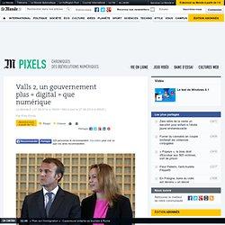 Valls 2, un gouvernement plus « digital » que numérique