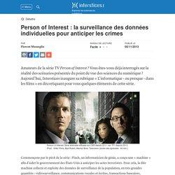 Person of Interest : la surveillance des données individuelles pour anticiper les crimes