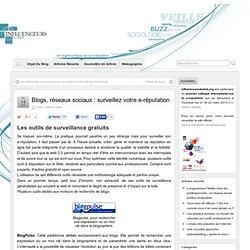 E-reputation : outils de surveillance pour les blogs et réseaux sociaux