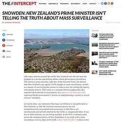 Snowden: New Zealand's Prime Minister Isn't Telling the Truth About Mass Surveillance
