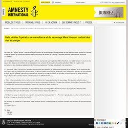 Italie. Arrêter l'opération de surveillance et de sauvetage Mare Nostrum mettrait des vies en danger