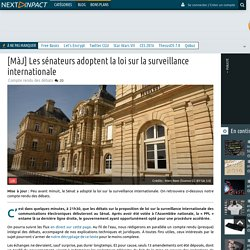 [MàJ] Les sénateurs adoptent la loi sur la surveillance internationale