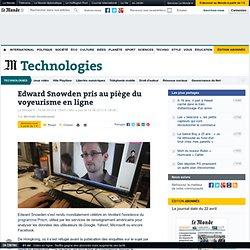 Surveillance d'Internet : la vie privée de Snowden exposée en ligne