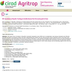 CIRAD 09/05/14 RVF surveillance in Mayotte: Tracking an invisible disease from the society point of view