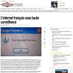 L'internet français sous haute surveillance