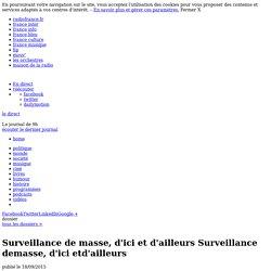 Surveillance de masse, d'ici et d'ailleurs