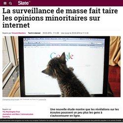 La surveillance de masse fait taire les opinions minoritaires sur internet