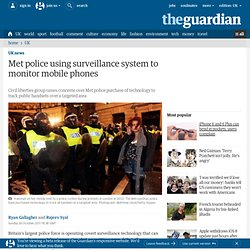 Met police using surveillance system to monitor mobile phones | UK news