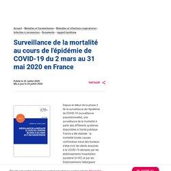SANTE PUBLIQUE FRANCE 22/07/20 Surveillance de la mortalité au cours de l'épidémie de COVID-19 du 2 mars au 31 mai 2020 en France