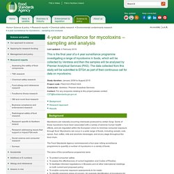 FSA 01/08/14 Programme de recherche 2008-2015 - 4-year surveillance for mycotoxins – sampling and analysis