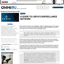 A guide to Libya's surveillance network » OWNI.eu, News, Augmented