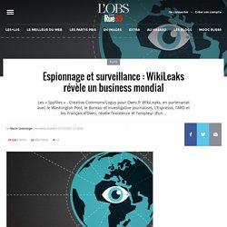Espionnage et surveillance: WikiLeaks révèle un business mondial