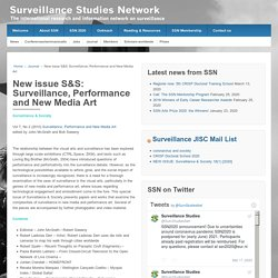 New issue S&S: Surveillance, Performance and New Media Art – The Surveillance Studies Network