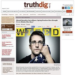 Edward Snowden: Surveillance, Spying Practices Have Brought U.S. to 'Brink of the Abyss' - Truthdig