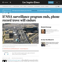 If NSA surveillance program ends, phone record trove will endure
