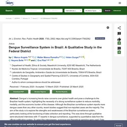 Int. J. Environ. Res. Public Health 20/03/20 Dengue Surveillance System in Brazil: A Qualitative Study in the Federal District