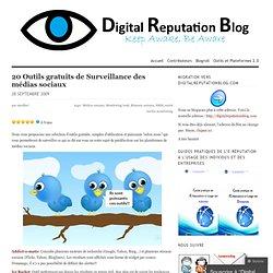 20 Outils gratuits de Surveillance des médias sociaux
