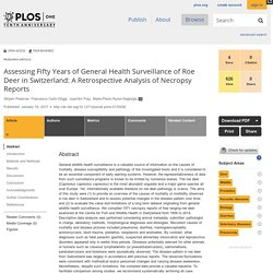 PLOS 19/01/17 Assessing Fifty Years of General Health Surveillance of Roe Deer in Switzerland: A Retrospective Analysis of Necropsy Reports