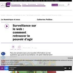 Surveillance sur le web : comment retrouver le pouvoir d'agir