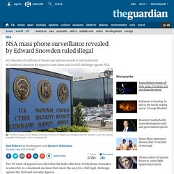 NSA phone surveillance revealed by Edward Snowden ruled illegal