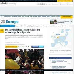 De la surveillance des plages au sauvetage de migrants