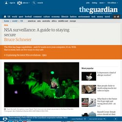 How to remain secure against NSA surveillance | Bruce Schneier | World news