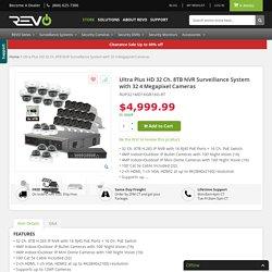 Ultra Plus HD 32 Ch. 8TB NVR Surveillance System & 32 4MP Security Cameras