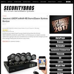 Amcrest AMDV10808-8B Surveillance System Review