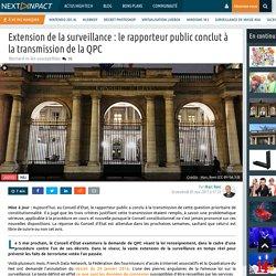 Extension de la surveillance : le rapporteur public conclut à la transmission de la QPC