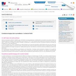 Contexte et enjeux de la surveillance : le rôle de l'InVS / Santé mentale / Maladies chroniques et traumatismes