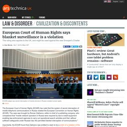 European Court of Human Rights says blanket surveillance is a violation