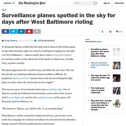 Surveillance planes spotted in the sky for days after West Baltimore rioting